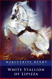White Stallion of Lipizza, Marguerite Henry, 1481403915