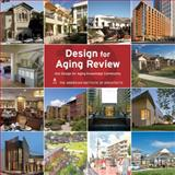 Design for Aging Review 10, American Institute of Architects, 1864703911