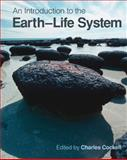 An Introduction to the Earth-Life System, Cockell, Charles and Corfield, Richard, 0521493919