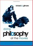 Doing Philosophy at the Movies 9780791463918