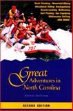 Great Adventures in North Carolina, Lynn Setzer, 0897323912