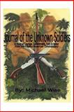 Journal of the Unknown Soldiers, Michael Wise, 1463503911
