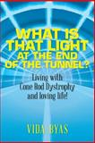 What Is That Light at the End of the Tunnel?, Vida Byas, 1478213914