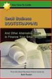 Small Business Bootstrapping, Bob Foster, 1482793911
