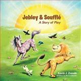 Jebley and Soufflé, Kevin J. Zrenda, 1491843918