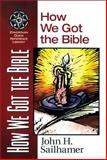 How We Got the Bible, John H. Sailhamer, 0310203910