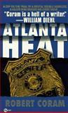 Atlanta Heat, Robert Coram, 0451193911