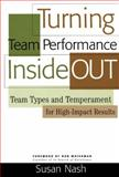 Turning Team Performance Inside Out, Susan Nash, 0891063919