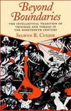 Beyond Boundaries : The Intellectual Tradition of Trinidad and Tobago in the Nineteenth Century, Cudjoe, Selwyn R., 1558493913