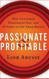 Passionate and Profitable, Lior Arussy, 0471713929
