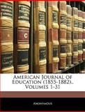 American Journal of Education, Anonymous, 1145903924