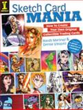 Sketch Card Mania, Randy Martinez and Denise Vasquez, 1440303924