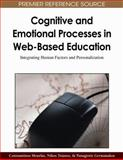 Cognitive and Emotional Processes in Web-Based Education : Integrating Human Factors and Personalization, Tsianos, Nikos, 1605663921