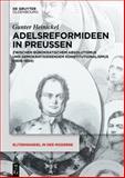 Adeligkeit, Katholizismus, Mythos : Neue Perspektiven Auf Die Adelsgeschichte der Moderne, , 3110363925