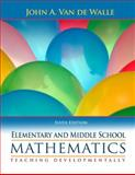 Elementary and Middle School Mathematics, John Van De Walle, 0205483925