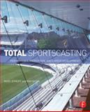 Total Sportscasting : Performance, Production, and Career Development, Zumoff, Marc and Negin, Max, 0415813921
