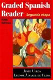 Graded Spanish Reader : Segunda Etapa, Ulloa, Justo and Ulloa, Leonor, 0669353922