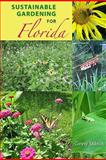 Sustainable Gardening for Florida, Ginny Stibolt, 0813033926