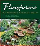 Flowforms, John Wilkes, 0863153925