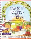 Favorite Recipes with Herbs, Dawn J. Ranck and Phyllis Pellman Good, 1561483923