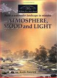 Atmosphere, Mood and Light, Keith Fenwick, 1581803923