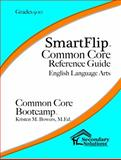 SmartFlip Common Core Reference Guide Grade 9-10, Bowers, Kristen, 1938913922