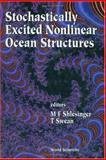 Stochastically Excited Nonlinear Ocean Structures, , 9810233922