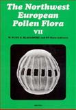 The Northwest European Pollen Flora : Reprinted from Review of Palaeobotany and Palynology, , 0444823921