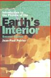 Introduction to the Physics of the Earth's Interior, Poirier, Jean-Paul, 052166392X
