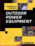 Outdoor Power Equipment, Webster, Jay, 0766813924