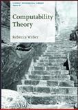 Computability Theory, Rebecca Weber, 082187392X
