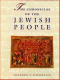 Chronicles of the Jewish People, Scheindlin, Raymond P., 0824603923