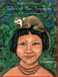 Tales of the Amazon, Daniel Munduruku, 0888993927