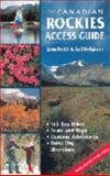 The Canadian Rockies Access Guide, Gail Helgason and John Dodd, 0919433928