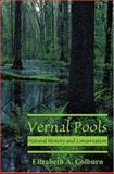 Vernal Pools, Elizabeth Colburn, 0939923920