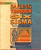 Sailing Through Six Sigma 9780970683922