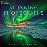 National Geographic Stunning Photographs, Annie Griffiths, 1426213921