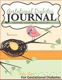 Gestational Diabetes Journal, Mathea Ford, 0615873928
