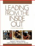Leading from the Inside Out 9780761923923