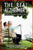 The Real Alzheimer's, Suzanne Giesemann, 0983853924