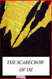 The Scarecrow of Oz, L. Frank Baum, 1479223921
