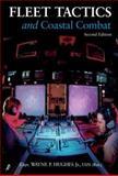 Fleet Tactics and Coastal Combat, Wayne P. Hughes, 1557503923