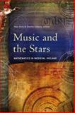 Music and the Stars : Mathematics in Medieval Ireland, , 1846823927