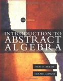 Introduction to Abstract Algebra, McCoy, Neil and Janusz, Gerald, 0123803926