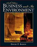 Business and Its Environment, Baron, David P., 0136083927