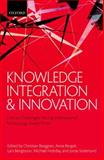 Knowledge Integration and Innovation : Critical Challenges Facing International Technology-Based Firms, Kutter, Fred, 0199693927