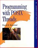 Programming with POSIX(R) Threads, Butenhof, David R., 0201633922