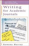 Writing for Academic Journals, Murray, Rowena, 0335213928