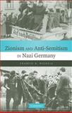 Zionism and Anti-Semitism in Nazi Germany, Nicosia, Francis R., 052188392X