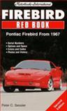 Firebird Redbook : Pontiac Firebird from 1967, Sessler, Peter, 0760303924